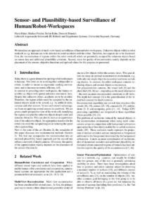 """M. Hänel, M. Fischer, S. Kuhn, D. Henrich: """"Sensor- and Plausibility-based Surveillance ofHuman/Robot-Workspaces"""", 2012"""